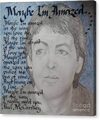 Maybe I'm Amazed- Paul Mccartney Canvas Print by Teresa Marie Staal-Cowley