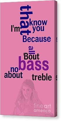 Musicos Canvas Print - Meghan Trainor,all About That Bass, Ordena Las Palabras by Pablo Franchi
