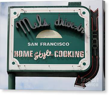 Mel's Drive-in Diner Sign In San Francisco - 5d18015 Canvas Print by Wingsdomain Art and Photography