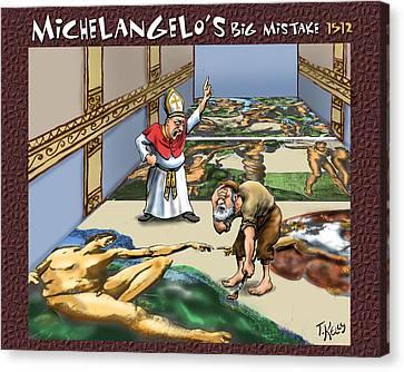 Michelangelo's Big Mistake Canvas Print by Travis Kelly