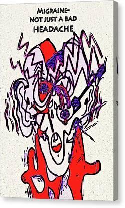 Migraine Canvas Print by Diane E Berry