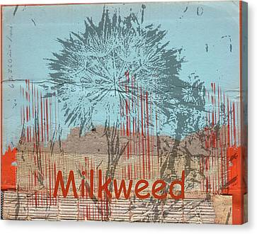 Milkweed Collage Canvas Print by Cynthia Powell