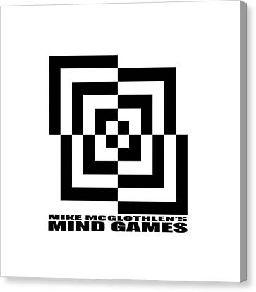 Mind Games 10se Canvas Print by Mike McGlothlen