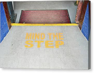 Ledge Canvas Print - Mind The Step Notice by Tom Gowanlock