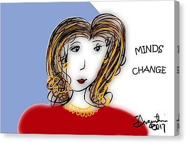Minds Change Canvas Print by Sharon Augustin