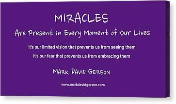 Miracles Canvas Print by Mark David Gerson