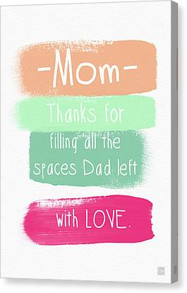 Mom On Father's Day- Greeting Card Canvas Print by Linda Woods