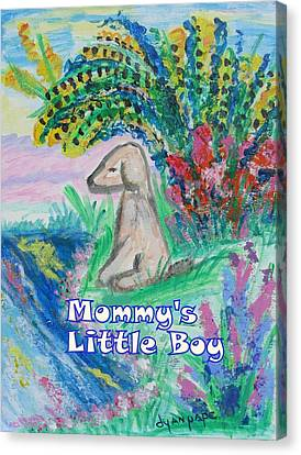 Mommy's Little Boy Canvas Print by Diane Pape