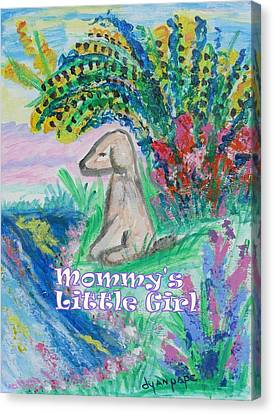 Mommy's Little Girl Canvas Print by Diane Pape
