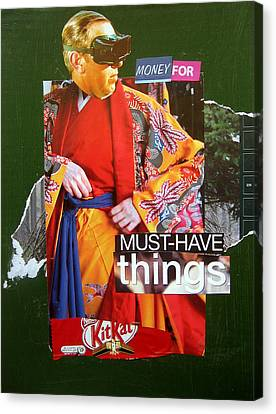 Money For Must Have Things Canvas Print by Adam Kissel