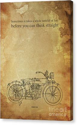 Motorcycle Quote. Sometimes It Takes A Whole Tank Of Fuel... Gift For Bikers Canvas Print by Pablo Franchi