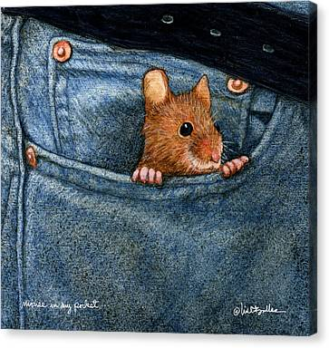 Mouse In My Pocket... Canvas Print by Will Bullas