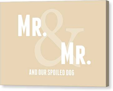 Mr And Mr And Dog- Sand Canvas Print by Linda Woods
