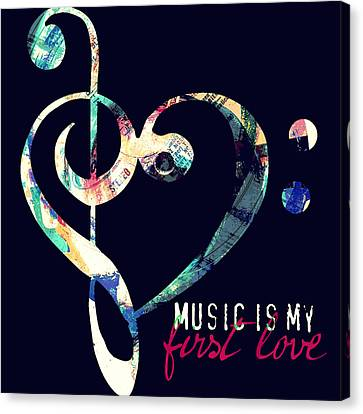 Music Is My First Love Canvas Print by Brandi Fitzgerald