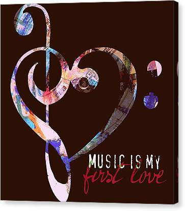 Music Is My First Love V2 Canvas Print by Brandi Fitzgerald
