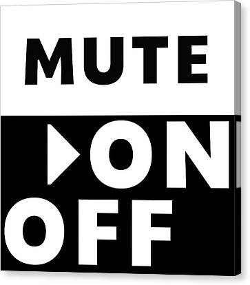 Mute On Off- Art By Linda Woods Canvas Print by Linda Woods