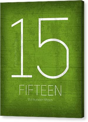 My Favorite Number Is Number 15 Series 015 Fifteen Graphic Art Canvas Print