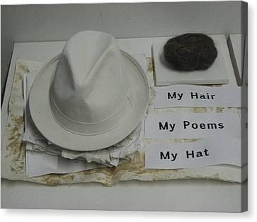 My Hair  My Poems  My Hat Canvas Print by Stephen Hawks