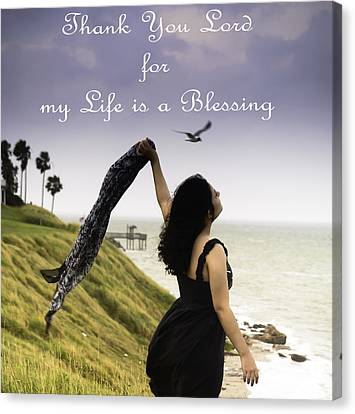 My Life A Blessing Canvas Print by Leticia Latocki