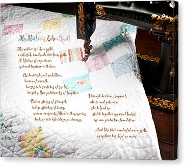 My Mother Is Like A Quilt Canvas Print by Shawn Aveningo and Robert R Sanders