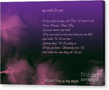 My Wish For You.. Rascal Flatts Canvas Print by Trilby Cole