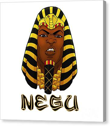 Negu Canvas Print by Respect the Queen