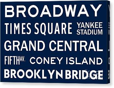 Times Square Canvas Print - New York City Subway Sign Typography Art 6 by Nishanth Gopinathan