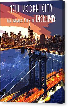 New York The Wonder City Of Dreams Canvas Print