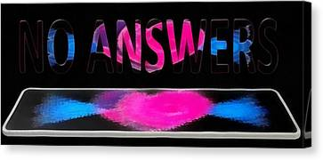 Canvas Print featuring the digital art Phone Cases No Answers by Catherine Lott