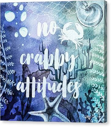 Canvas Print - No Crabby Attitudes by Mo T