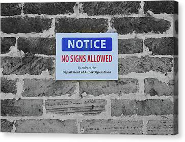No Signs Allowed Sign Canvas Print