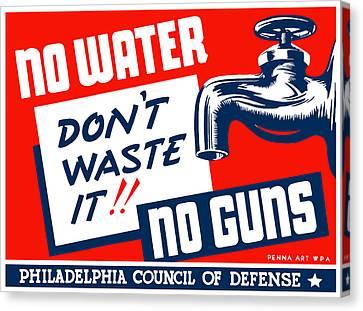 No Water No Guns - Wpa Canvas Print