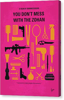 No743 My You Dont Mess With The Zohan Minimal Movie Poster Canvas Print by Chungkong Art