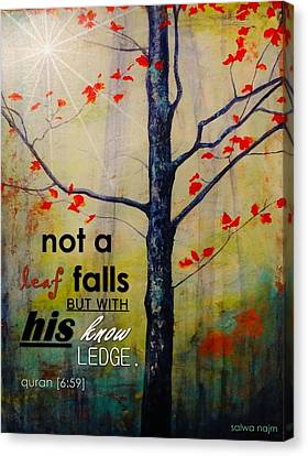 Not A Leaf Falls Canvas Print by Salwa  Najm