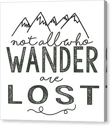 Canvas Print featuring the digital art Not All Who Wander Green by Heather Applegate