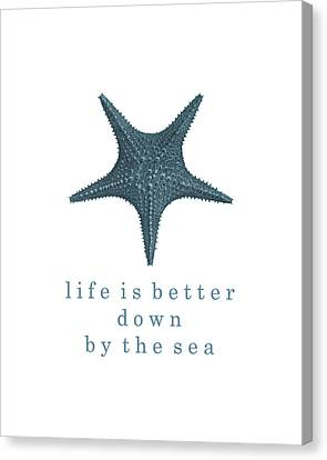 Ocean Quotes Life Is Better Down By The Sea Canvas Print by Erin Cadigan