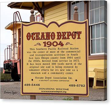 Oceano Depot 1904 Canvas Print by Barbara Snyder