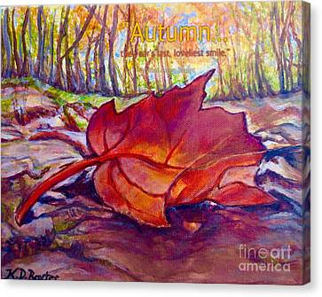 Ode To A Fallen Leaf Painting With Quote Canvas Print by Kimberlee Baxter