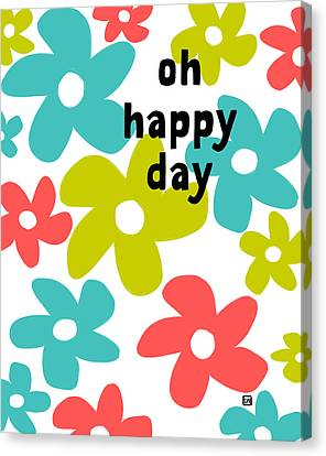 Canvas Print featuring the painting Oh Happy Day by Lisa Weedn