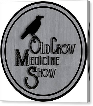 Old Crow Medicine Show Sign Canvas Print by Little Bunny Sunshine