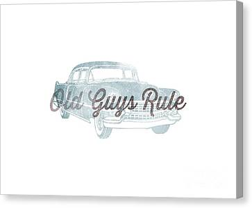 Old Guys Rule Tee Canvas Print by Edward Fielding