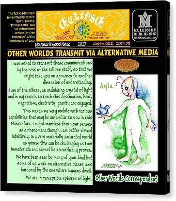 Omniscire Other Worlds Correspondent Canvas Print by Dawn Sperry