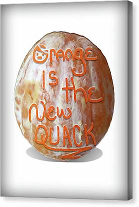 Racism Canvas Print - Orange Is The New Quack by Susan Maxwell Schmidt