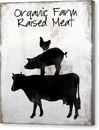 Organic Farm Raised Meat, Weathered Working Farm Sign Kitchen Art Canvas Print by Tina Lavoie