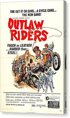 Outlaw Riders Tough As Leather Harder Than Steel Biker Movie Poster Canvas Print by R Muirhead Art