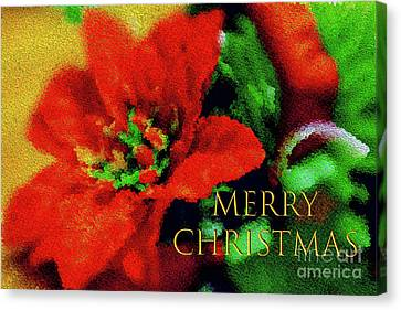 Canvas Print featuring the photograph Painted Poinsettia Merry Christmas by Sandy Moulder
