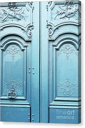 French Door Canvas Print - Paris Blue Doors - Parisian Door Prints - Paris Dreamy Blue Door Wall Art - Parisian French Doors  by Kathy Fornal