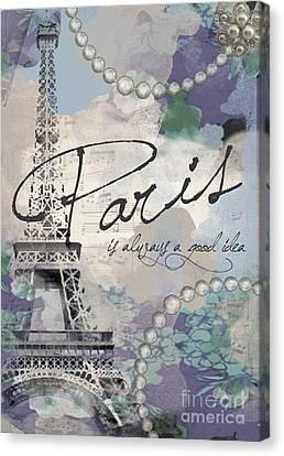 Paris Is Always A Good Idea Canvas Print by Jodi Pedri