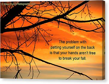 Patting Yourself On The Back Canvas Print by Mike Flynn