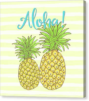 Pineapple Aloha Tropical Fruit Of Welcome Hawaii Canvas Print by Tina Lavoie